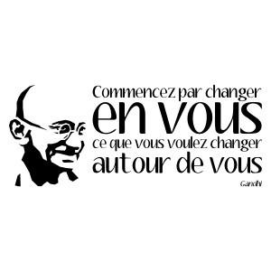 Citation de Gandhi : Nous avons à réaliser maintenant le plus beau défi…