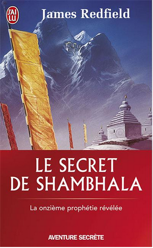 Neo-bienêtre vous recommande « Le secret de Shambhala » de James Redfield