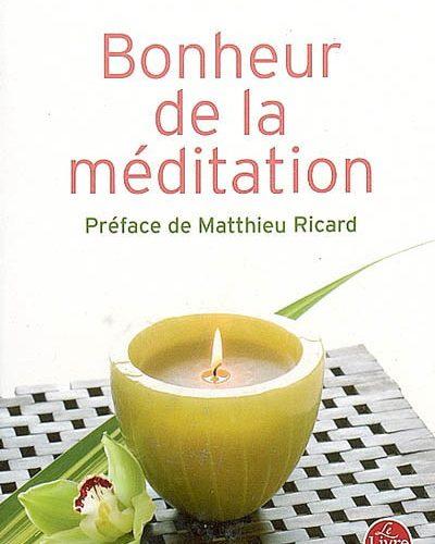 Le bonheur de la méditation