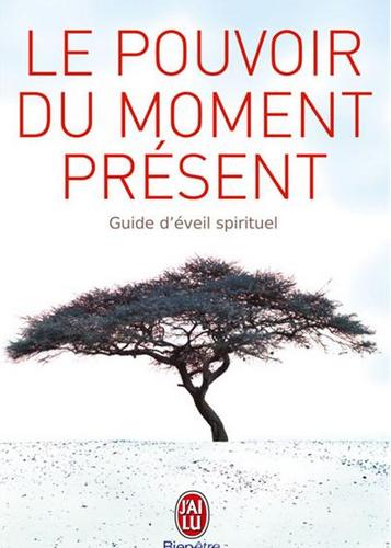 Neo-bienêtre vous recommande «Le pouvoir du moment présent» de Eckhart Tolle