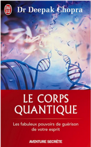Le_corps_quantique_Trouver_la_sante_grace_aux_interactions_corps_esprit