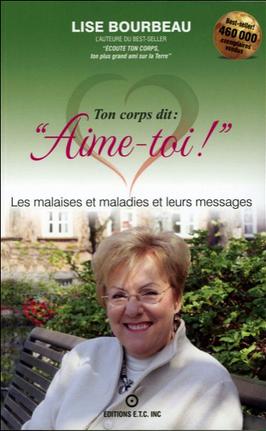 Livre de développement personnel: «Ton corps dit aime-toi !» de Lise Bourbeau