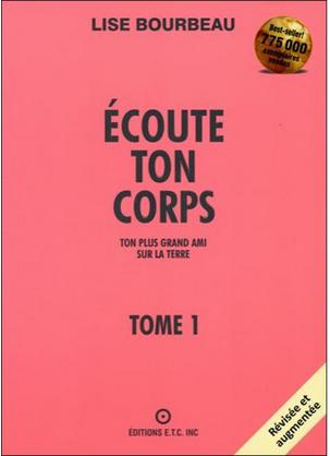 Livre de développement personnel: «Ecoute ton corps» de Louise Bourbeau