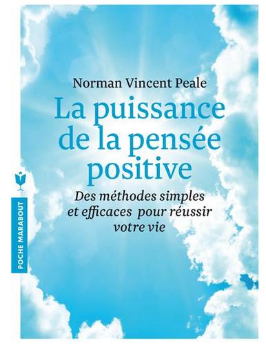 Livre de développement personnel: «La puissance de la pensée positive» de Norman Vincent Peale