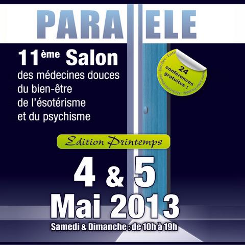 Parallèle : Le salon des médecines parallèles les 04 et 05/05/13 – Belgique