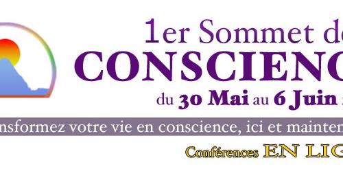1er Sommet de la Conscience du 30 mai au 6 juin