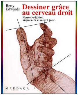 Livre de développement personnel: «Dessiner grâce au cerveau droit» de Betty Edwards