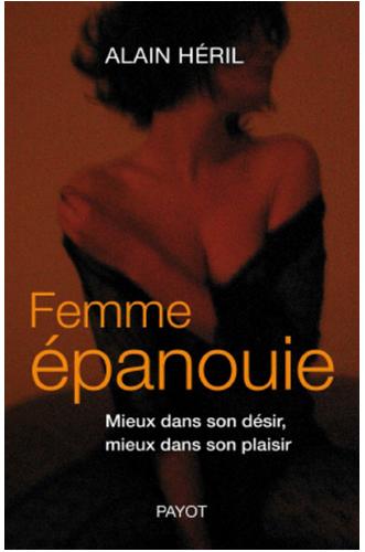 Livre de développement personnel: «Femme Épanouie» de Alain Héril
