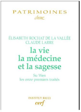 La Vie, La Médecine et la Sagesse de Elisabeth Rochat