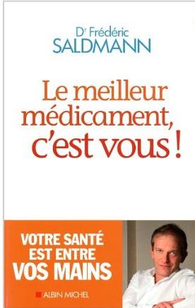Livre de développement personnel-Le meilleur médicament, c'est vous de Dr Frédéric Saldmann