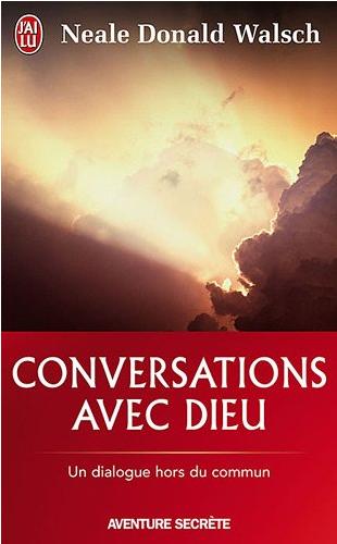 Livre de développement personnel-Conversation avec dieu de Neale Donald Walsch