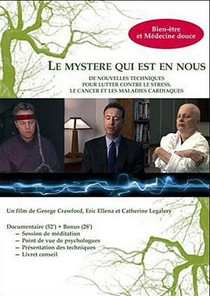 Films spirituels-Le Mystère qui est en Nous de George Crawford et Eric Ellena