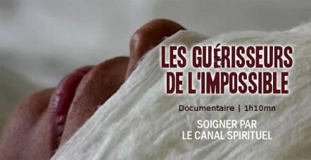 Films spirituels-Les guérisseurs de l'impossible