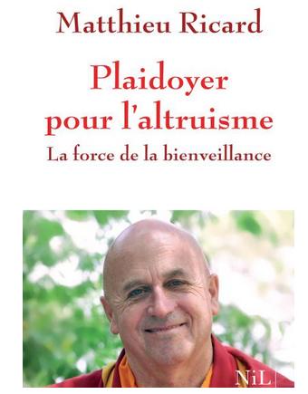 Livre de développement personnel-Plaidoyer pour l'altruisme de Matthieu Ricard