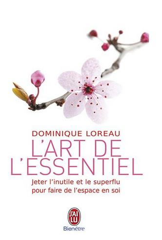 Livre de développement personnel-L'art de l'essentiel de Dominique Loreau