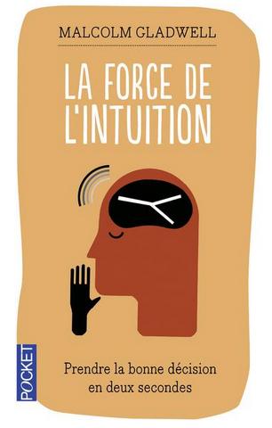 Livre de développement personnel-La force de l'intuition de Malcolm Gladwell
