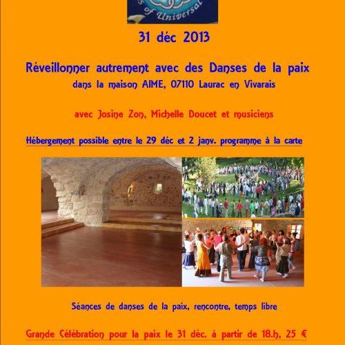 Atelier Les danseurs de la paix universelle le 31 décembre 2013
