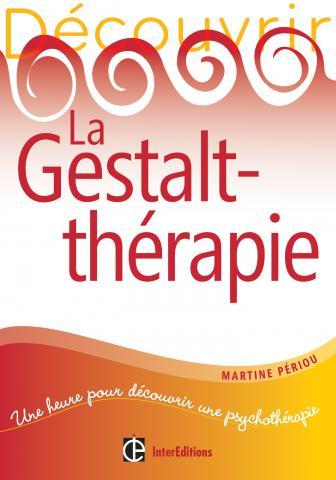 Livre de développement personnel-La Gestalt Thérapie de Martine Périou