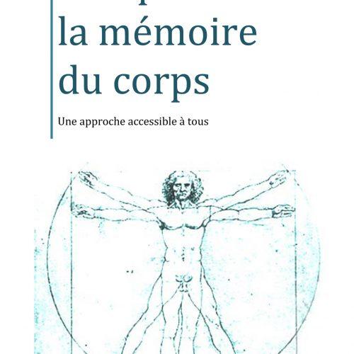 Sortie du livre Comprendre la mémoire du corps de Didier Crévenat
