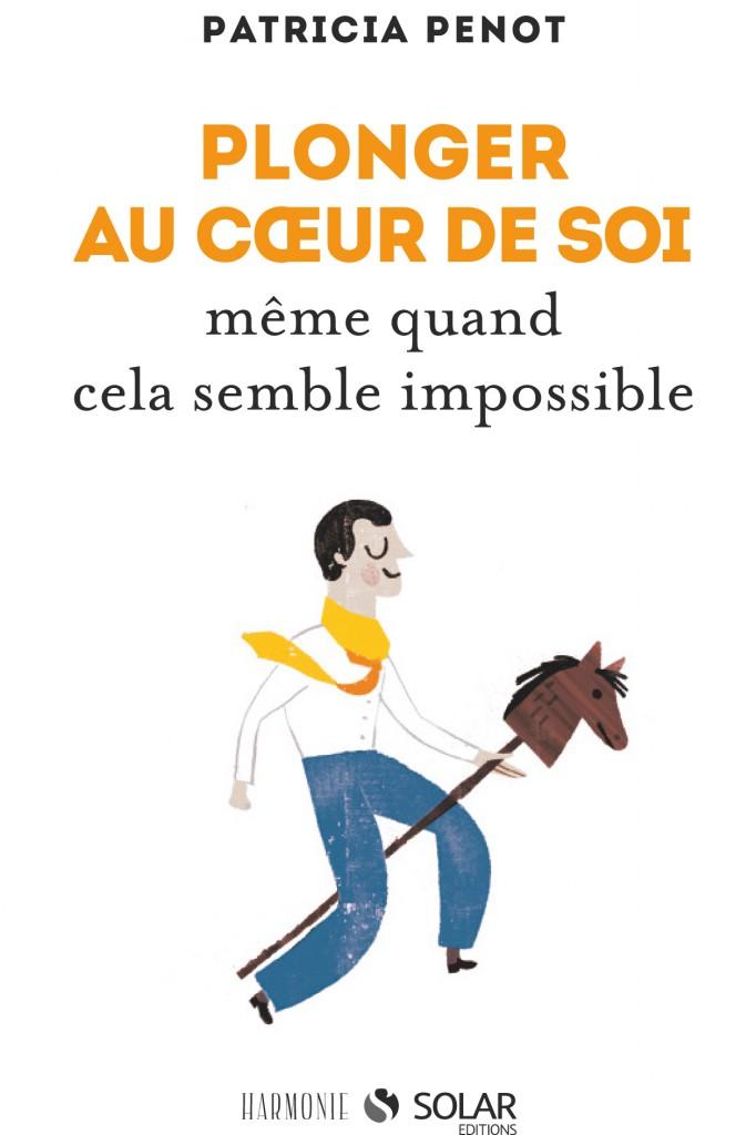 Plonger_au_coeur_de_soi_patricia_penot