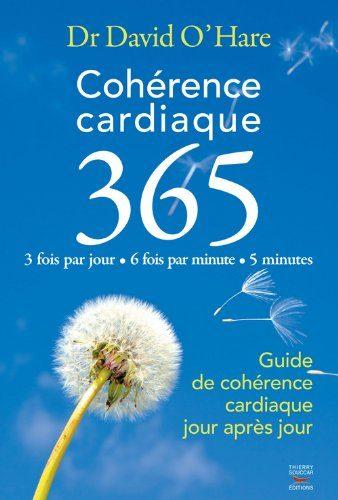 Livre de développement personnel-Cohérence cardiaque 365 de David O'Hare