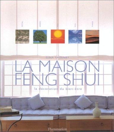 Livre de développement personnel-La maison Feng Shui de Gina Lazenby