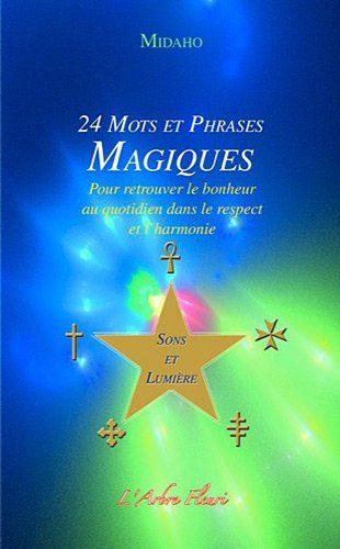 24 Mots et Phrases Magiques de Midaho