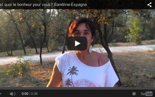 C'est quoi le bonheur pour vous? Sandrine-Espagne