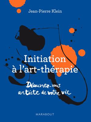 Initiation à l'art thérapie de Jean-Pierre Klein