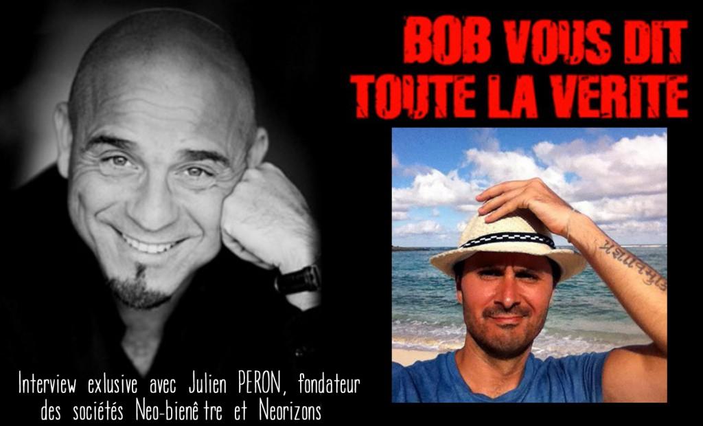 bob_vous_dit_toute_la_verite_julien_peron_neo_bienetre