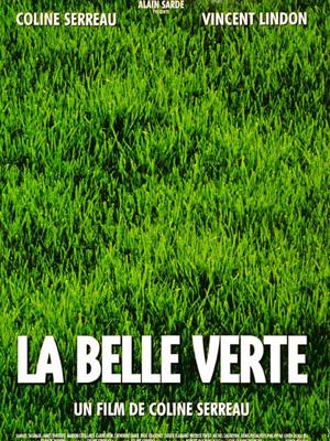 La belle verte de Coline Serreau