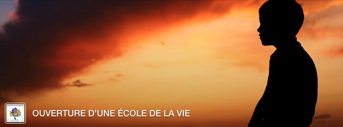 ouverture_ecole_de_la_vie