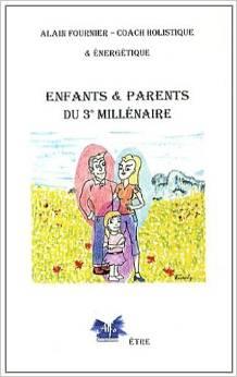 Enfants et parents du 3ème millénaire