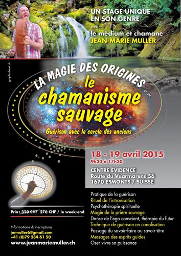 Le chamanisme sauvage avec Jean-Marie Muller
