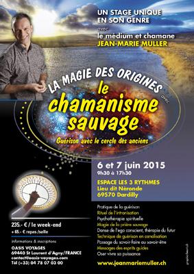 La Magie des Origines, le chamanisme sauvage  avec Jean-Marie Muller à Lyon