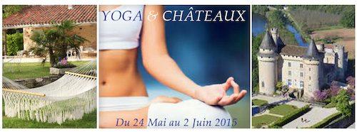Yoga, méditation et châteaux