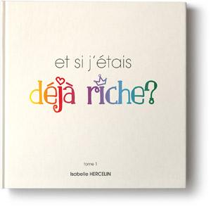 et_si_jetais_deja_riche_isabelle_hercelin
