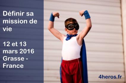 Séminaire, Rêver et définir son projet de vie: 12 et 13 mars 2016 à Grasse – France