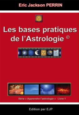 Astrologie livre 1 Les bases de l'astrologie