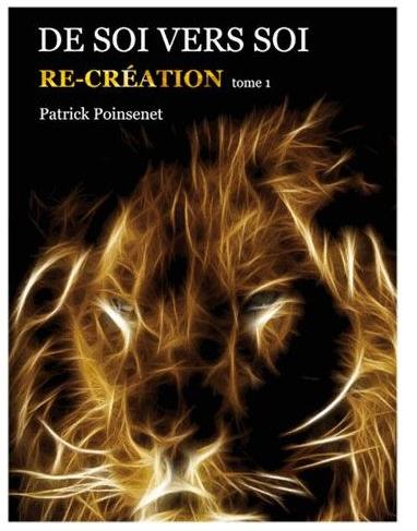 Livre : De SOI vers SOI «Re/création tome 1»