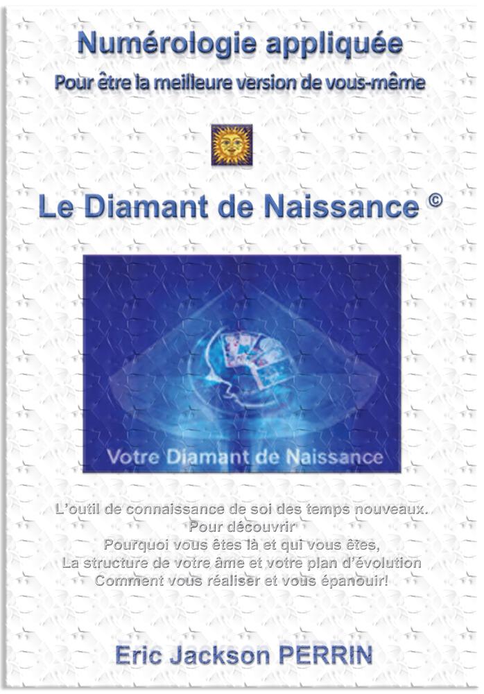 Le diamant de naissance numérologique - Neo Bien-être 88a59816ef37