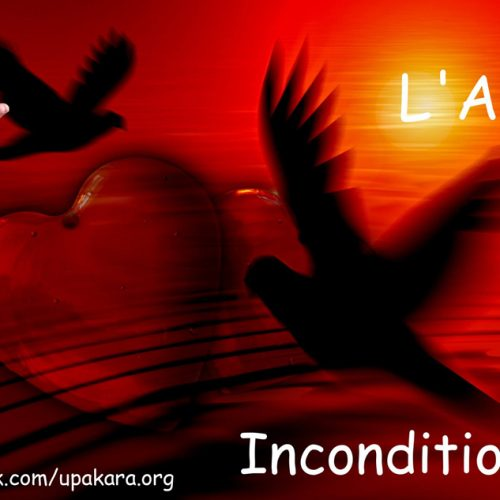 L' Amour inconditionnel sous condition…