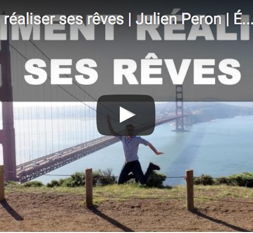Comment réaliser ses rêves | Julien Peron | Éveil et spiritualité