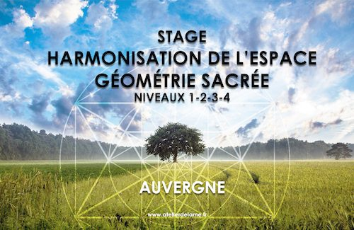 Formation complète : Harmonisation de l'espace et géométrie sacrée – Stage Auvergne