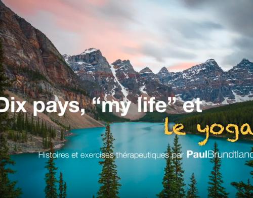 Apprendre le yoga pour la vie quotidienne – série gratuite par Paul Brundtland