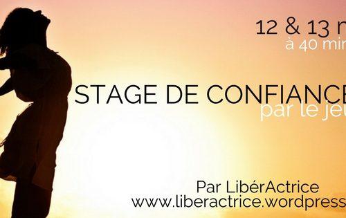 Stage de Confiance en Soi par le Jeu d'Acteur 18 & 19 juillet à Blain (44)