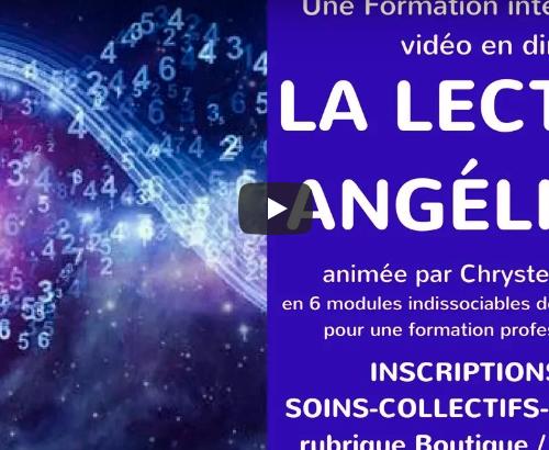 [FORMATION VIDEO INTERACTIVE EN LIGNE] La Lecture Angélique avec Chrystelle CLAIRE