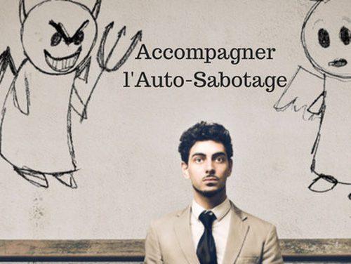 Auto-sabotage / Formation en ligne : Accompagner la libération de l'Auto-sabotage