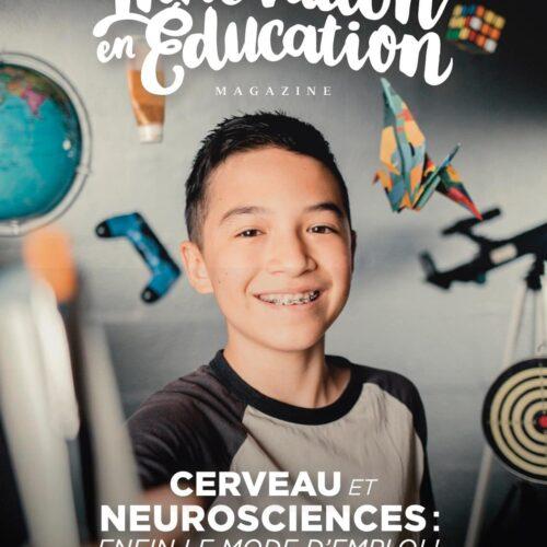Magazine Innovation en Éducation numéro 2 / Cerveau et neurosciences enfin le mode d'emploi