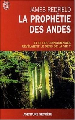 La prophétie des andes de James Redfield